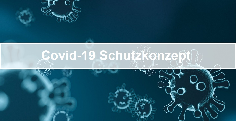 Covid-19 Schutzkonzept